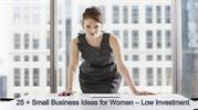 25 Small Business Ideas for Women – Low Investment