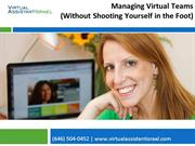 Managing Virtual Teams (Without Shooting Yourself in the Foot)