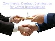 Commercial Contract Certification for Career Improvisation