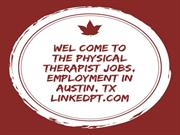 Physical Therapist Jobs, Employment in Austin, TX - linkedpt