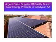 Argent Solar- Supplier Of Quality Tested Solar Energy Products In Good