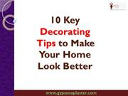 10 Key Decorating Tips to Make Your Home Look Better