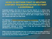 Here Is Method That Is Helping Airport transportation in Fort Lauderda