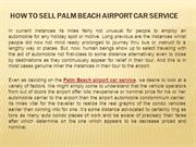 How to Sell Palm Beach airport car service