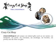 Get Cute presents for cat lovers at crazycatshop