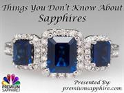 Things you don't know about Sapphires