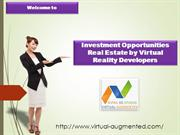 Investment Opportunities Real Estate by Virtual Reality Developers