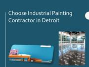 Choose Industrial Painting Contractor in Detroit