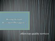 Hiring Virtual Assistant Philippines offers top quality services