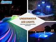 Underwater LED Lights-  A New way of decorating outdoors and Indoors