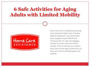 6 Safe Activities for Aging Adults with Limited Mobility