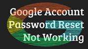 Google Account Password Reset Not Working   Trouble Signing In Google