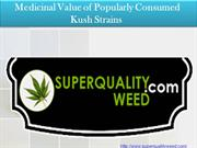 Medicinal Value of Popularly Consumed Kush Strains