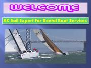 Best Rental Boat Services Provider In San Diego