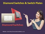 Diamond Switches and Switch Plates