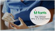 Fortis Guide on Pap Smear