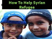 How To Help Syrian Refugee