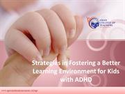 SEN-Strategies in Fostering a Better Learning Environment for Kids wit