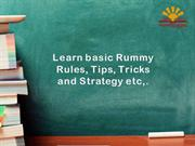 Learn basic Rummy Rules, Tips and Strategies at Rummy Gyan