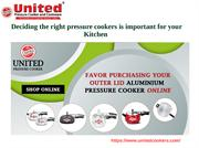 Deciding Right pressure cooker for your kitchen