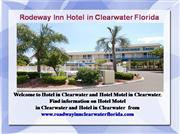 The Rodeway Inn Hotel in Clearwater Flor