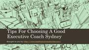 Tips For Choosing A Good Executive Coach Sydney