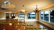 Seven Things That You Should Know Before Renovating Your Home