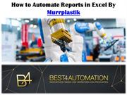 How to Automate Reports in Excel By Best4Automation