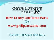 Uniflame BBQ Parts and Gas Grill Replacement Parts at Grill Parts Zone