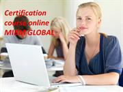 There are few certification courses that are Certification course onli