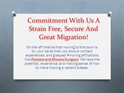 Commitment With Us A Strain Free, Secure And Great Migration