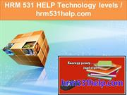 HRM 531 HELP Technology levels -hrm531help.com