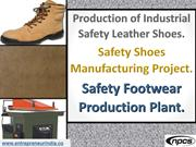 Production of Industrial Safety Leather Shoes.