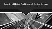Benefits of Hiring Architectural Design Services