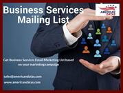 Business Services Mailing List   Business Services Marketing Database