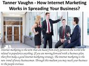 How Internet Marketing Works in Spreading Your Business?