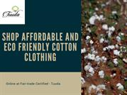 Buy Organic Cotton Clothing at AffordablePrice