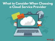 What to Consider When Choosing a Cloud Service Provider