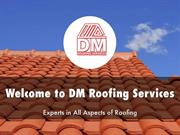Information Presentation Of DM Roofing Services