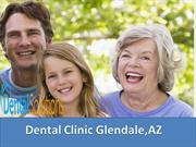 Dental clinic Glendale, AZ