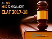 All You Need To Know About CLAT 2017-18
