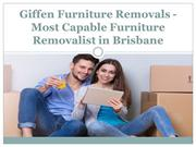 Giffen Furniture Removals - Most Capable Furniture Removalist in Brisb