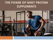 Power of Whey Protein Supplements