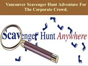 Vancouver Scavenger Hunt Adventure For The Corporate Crowd..