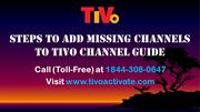 Steps To Add Missing Channels To TiVo Channel Guide