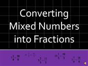 Converting Mixed Numbers