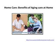 Home Care Benefits of Aging care at Home