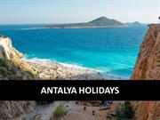 Be Charmed By Amazing Attractions on Your Holidays to Antalya
