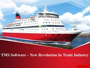 TMS Software – New Revolution In Trade Industry