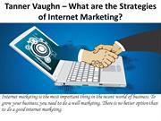 What are the Strategies of Internet Marketing?